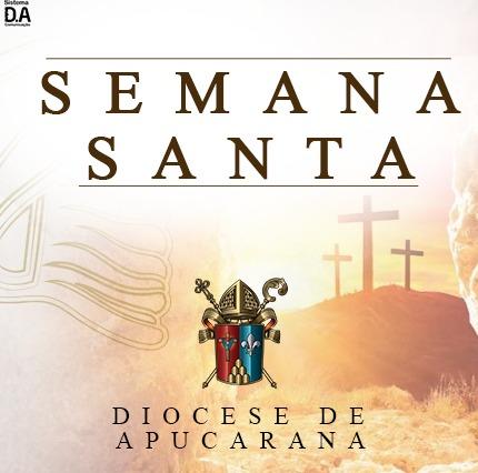 Diocese de Apucarana divulga orientação e programação de missas para a Semana Santa