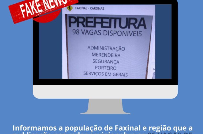 Prefeitura de Faxinal informa que anúncio de empregos na prefeitura é fake