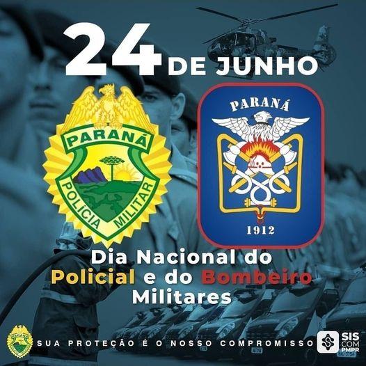 """Dia 24 de Junho é comemorado o """"Dia Nacional do Policial e Bombeiro Militar"""""""