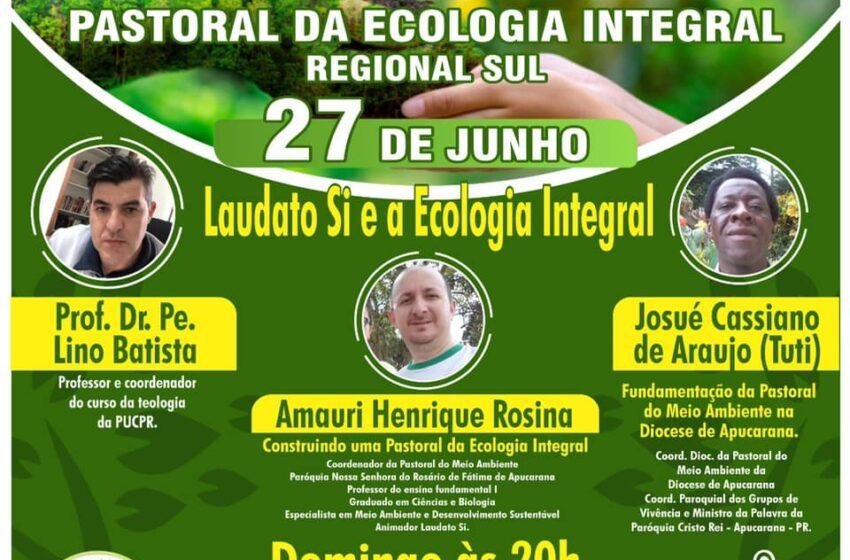 II Encontro Regional Pastoral da Ecologia Integral
