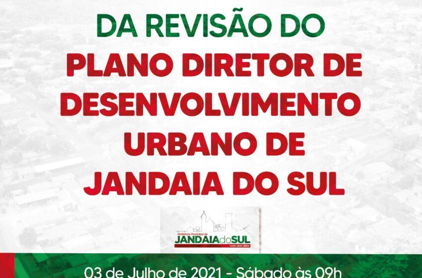 JANDAIA DO SUL – Conferência Municipal da revisão do plano diretor de Desenvolvimento Urbano
