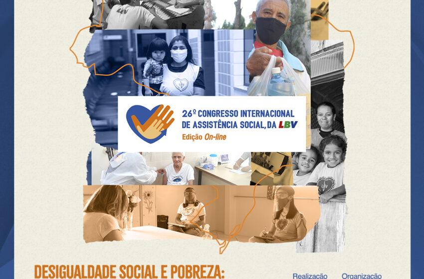Vem aí o 26º Congresso Internacional de Assistência  Social, da LBV