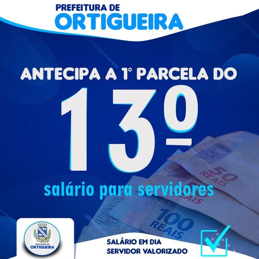 Prefeitura de Ortigueira antecipa 13° salário aos servidores