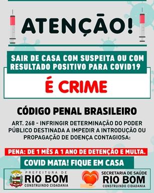 RIO BOM – É CRIME sair de casa com suspeita ou testado positivo para Covid