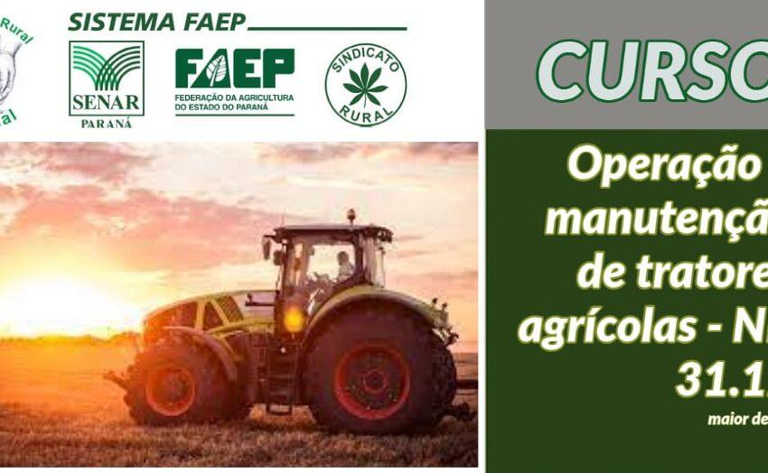 Sindicato Rural disponibiliza curso de Operação e manutenção de tratores agrícolas em Borrazópolis