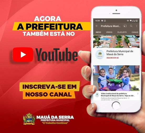 MAUÁ DA SERRA – Prefeitura agora esta no YouTube