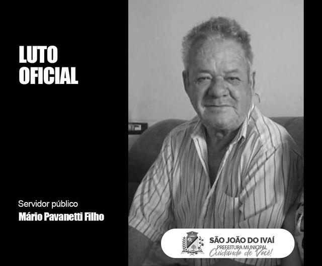 LUTO – Prefeitura de São João do Ivaí lamenta morte do servidor público Mário Pavanetti