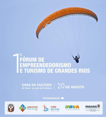 1º Fórum de Empreendedorismo e Turismo de Grandes Rios