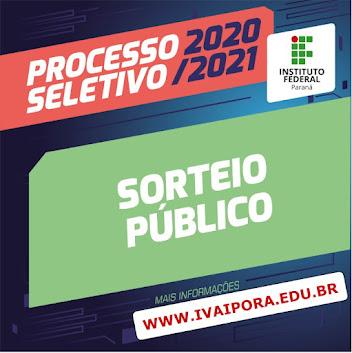 Sorteio público do Processo Seletivo do IFPR – Campus de Ivaiporã