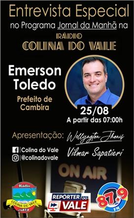 Nesta quarta-feira tem entrevista ao vivo com o Prefeito Emerson Toledo na Colina do Vale FM