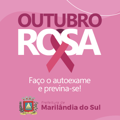 MARILÂNDIA DO SUL - Outubro Rosa