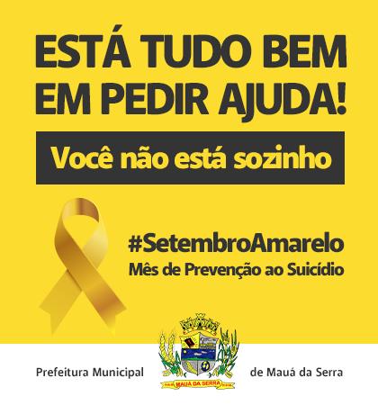 MAUÁ DA SERRA – Setembro Amarelo