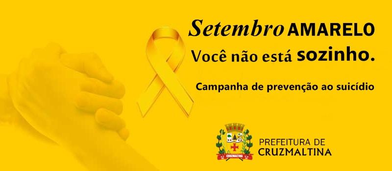 CRUZMALTINA - Setembro Amarelo