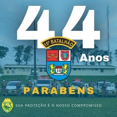 10º Batalhão da Polícia Militar comemora seu 44º aniversário