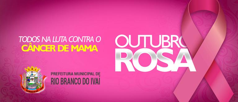 RIO BRANCO DO IVAÍ – Campanha Outubro Rosa