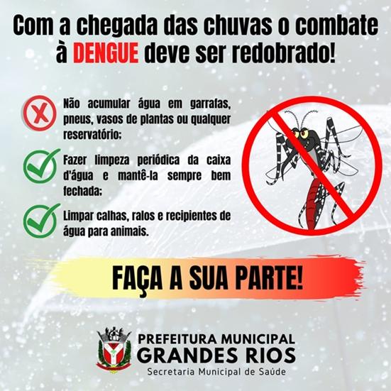 GRANDES RIOS – Dengue, faça a sua parte!