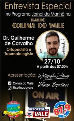 Entrevista com Dr. Guilherme de Carvalho na Rádio Colina do Vale