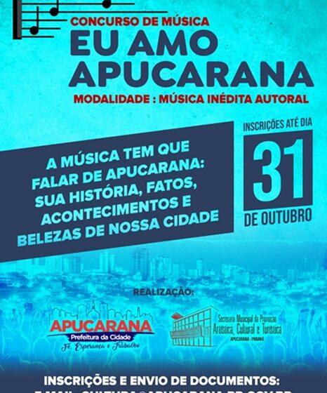 """Inscrições do concurso de música """"Eu Amo Apucarana"""" vão até o dia 31"""