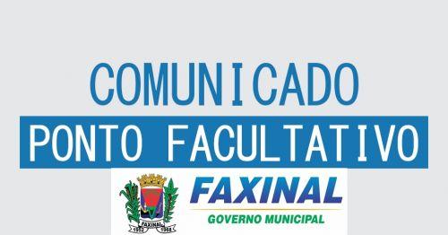 Prefeitura de Faxinal decreta Ponto Facultativo para segunda-feira, 11