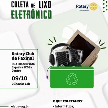 Rotary de Faxinal realiza coleta de lixo eletrônico